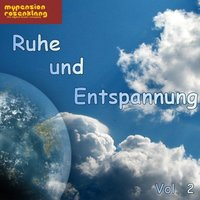 Peacefulness and Relaxation - Ruhe und Entspannung Vol. 2 — David Rackley