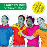 United Colours of Beggattron — Foreign Beggars