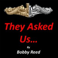 They Asked Us... — Bobby Reed