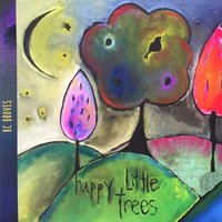 Happy Little Trees — KC Groves