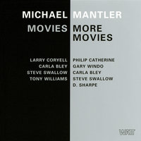Movies / More Movies — Michael Mantler