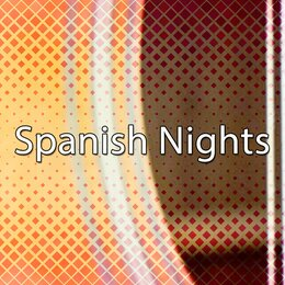 Spanish Nights — Spanish Guitar Chill Out