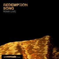 Redemption Song — Crossroads Music