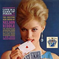 Love Is a Game of Poker — Nelson Riddle