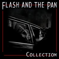 Collection — Flash & The Pan