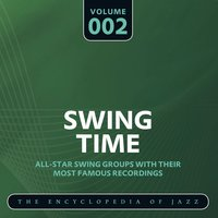 "Swing Time - The Encyclopedia of Jazz, Vol. 2 — Leon ""Chu"" Berry"
