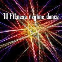 10 Fitness Regime Dance — Playlist DJs
