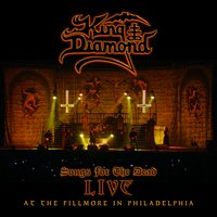 Songs for the Dead: Live at the Fillmore in Philadelphia — King Diamond
