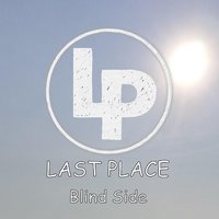 Blind Side — Last Place