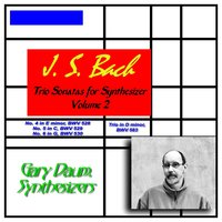J.S. Bach: Trio Sonatas for Synthesizer, Vol. 2 — Gary Daum