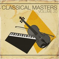 Classical Masters, Vol.20 — Various Soloists, Various Conductors, Various Orchestras