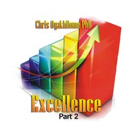 Excellence, Pt. 2 — Chris Oyakhilome Ph.d
