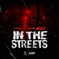 In the Streets — Mozzy & O-Zone the Don