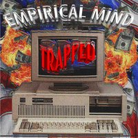 Trapped — Empirical Mind