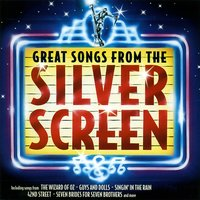 Great Songs from the Silver Screen — Various Composers