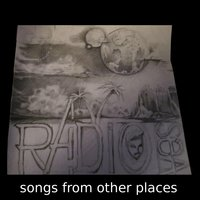 Songs from Other Places — Radio Sea