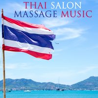 Thai Salon Massage Music — Yoga Tribe & Massage Tribe