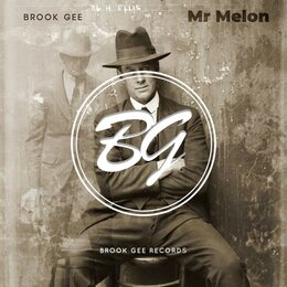 Mr Melon — Brook Gee