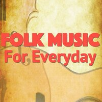 Folk Music For Everyday — сборник