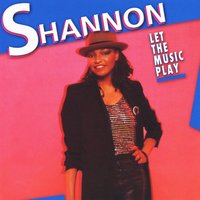 Let the Music Play — Shannon