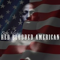 Red Blooded American — Rafa Selase