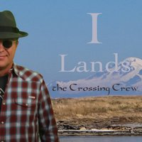 I Lands — The Crossing Crew