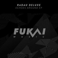 Echoes Around EP — Radau Deluxe