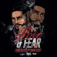 Love & Fear — King Bless