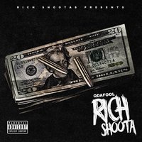 Rich Shoota — Q Da Fool