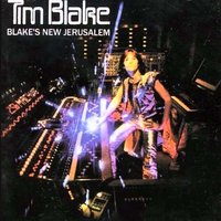Blake's New Jerusalem — Tim Blake
