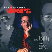 The Doors: Myth and Reality Vol. 1 — Ray Manzarek