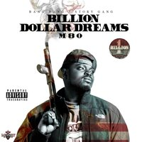 Billion Dollar Dreams — M80