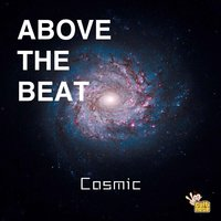 Cosmic — Above the Beat