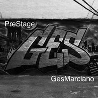 Pre Stage — Ges Marciano