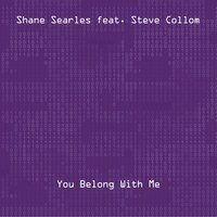 You Belong with Me — Shane Searles