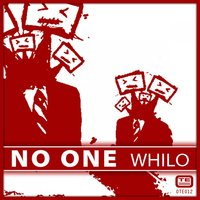No One — Whilo