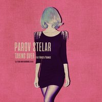 Taking Over — Parov Stelar, Krysta Youngs