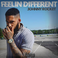 Feelin Different — Johnny Rocket