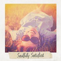 Soulfully Satisfied — сборник