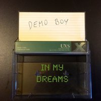 In My Dreams — Demo Boy