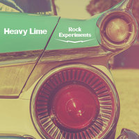 Rock Experiments — Heavy Lime