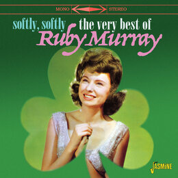 Softly, Softly: The Very Best of Ruby Murray — Ruby Murray