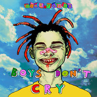 BOYS DON'T CRY — GONE.Fludd