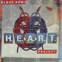 The H.E.A.R.T. Project — Klaus Konig