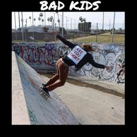 Are You There? — Bad Kids