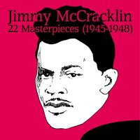 22 Masterpieces (1945-1948) — Jimmy McCracklin