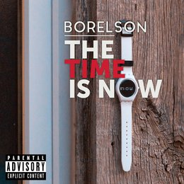 The Time Is Now — Borelson
