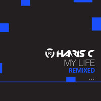 My Life — Haris C