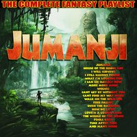 Jumanji - The Complete Fantasy Playlist — сборник