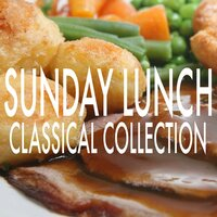 Sunday Lunch Classical Collection — Royal Philarmonic Orchestra